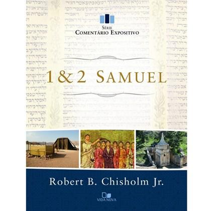 1 e 2 Samuel - Série comentário expositivo   Robert B. Chisholm Jr.