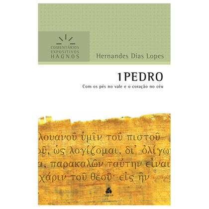 1 Pedro | Comentários Expositivo | Hernandes Dias Lopes