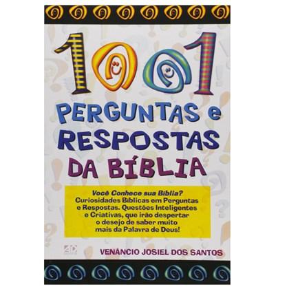 1001 Perguntas e Respostas da Bíblia   Venâncio Josiel dos Santos