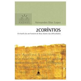 2 Coríntios | Comentários Expositivo | Hernandes Dias Lopes