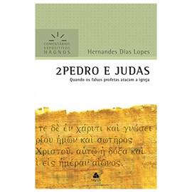 2 Pedro e Judas | Comentários Expositivo | Hernandes Dias Lopes