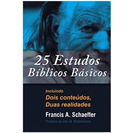 25 Estudos Bíblicos Básicos   Francis Schaeffer