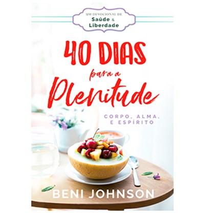 40 Dias para a Plenitude | Beni Johnson