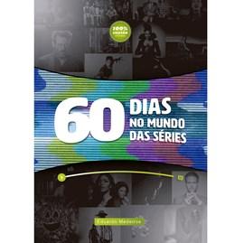 60 dias no Mundo das Séries | Eduardo Medeiros