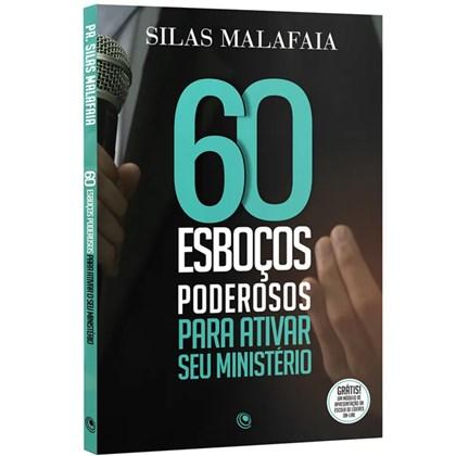 60 Esboços Para Ativar Seu Ministério | Silas Malafaia