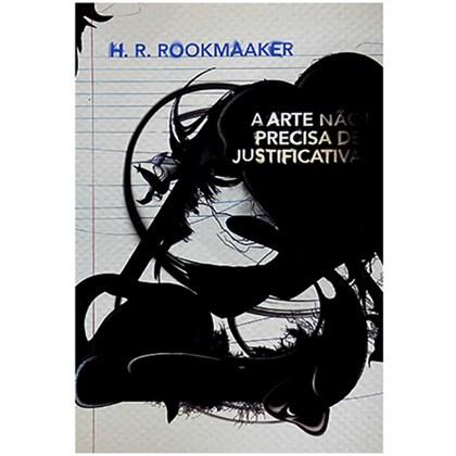 A Arte Não Precisa De Justificativa | H. R. Rookmaaker