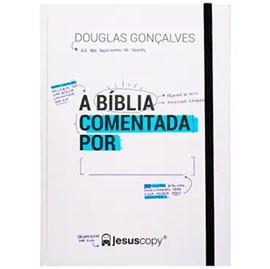 A Bíblia Comentada Por:______. JesusCopy (Livro)