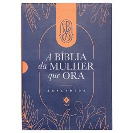 A Bíblia da Mulher que Ora - Edição Expandida | NVT | Letra Normal | Salmão