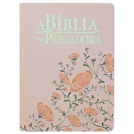 A Bíblia da Pregadora | ARA | Letra Normal | Rosa Floral