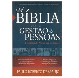 A Bíblia e a Gestão de Pessoas|Paulo Roberto de Araújo