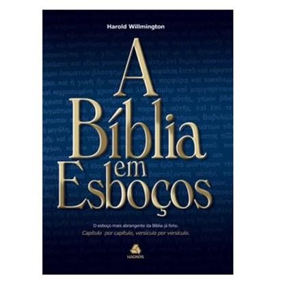 A Bíblia em Esboços   Harold Willmington