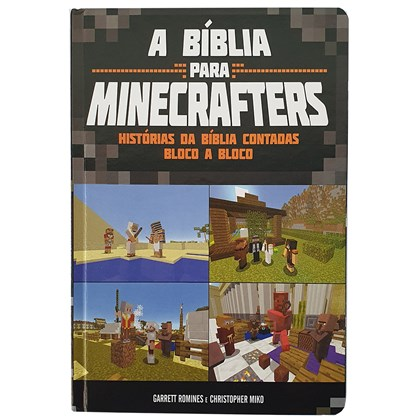 A Bíblia Para Minecrafters | Garrett Rominies e Christopher Miko