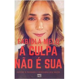 A Culpa Não é Sua | Fabiola Melo