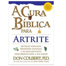 A Cura Bíblica Para Artrite | Don Colbert, M.D.