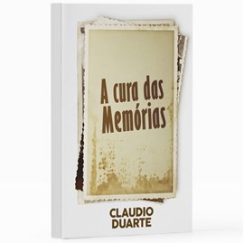 A Cura das Memórias | Pr. Cláudio Duarte