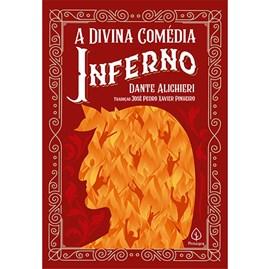 A Divina Comédia - Inferno | Dante Alighieri