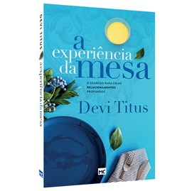 A Experiência da Mesa | Devi Titus
