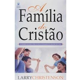 A Família do Cristão | Larry Chistenson