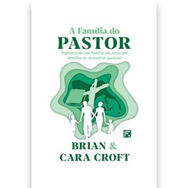 A Família do Pastor | Brian e Cara Croft