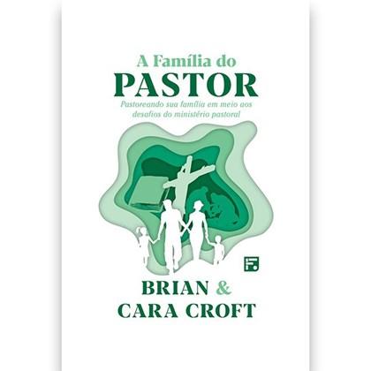 A Família do Pastor   Brian e Cara Croft