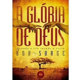 A Glória de Deus | Bob Sorge
