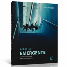 A Igreja Emergente | Dan Kimball
