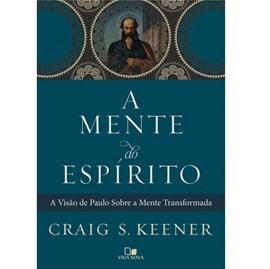 A Mente do Espírito | Craig S. Keener