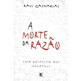 A Morte da Razão | Ravi Zacharias