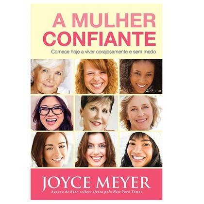 A Mulher Confiante | Joyce Meyer