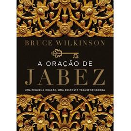 A Oração de Jabez | Bruce Wilkinson