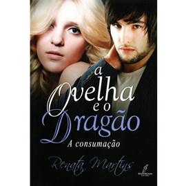 A Ovelha e o Dragão | Vol. 3 | Renata Martins