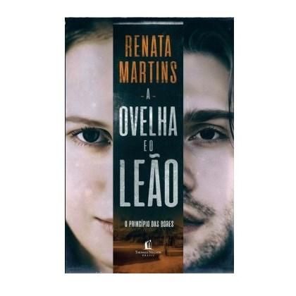 A Ovelha e o Leão   Renata Martins