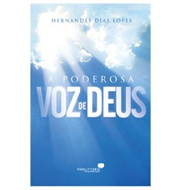 A Poderosa Voz de Deus   Hernandes Dias Lopes