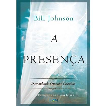 A Presença | Bill Johnson