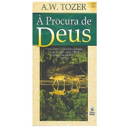 À Procura de Deus | A.W. Tozer