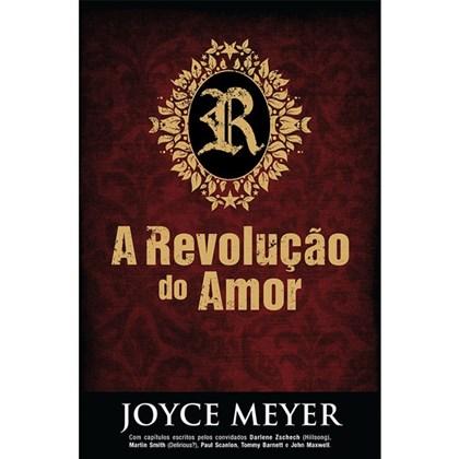 A Revolução do Amor | Joyce Meyer