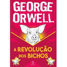 A Revolução dos Bichos | George Orwell