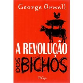 A Revolução dos Bichos | George Orwell TRICAJU