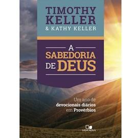 A Sabedoria de Deus | Timothy Keller e Kathy Keller