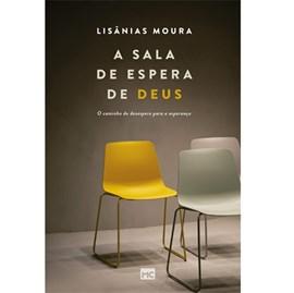 A sala de espera de Deus | Lisânias Moura