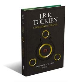 A Sociedade do Anel | O Senhor dos Anéis | J. R. R. Tolkien