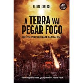 A Terra Vai Pegar Fogo   Renato Cardoso