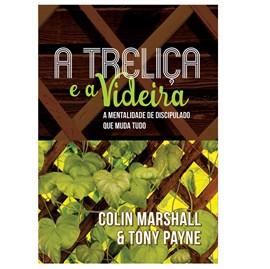 A Treliça e a Videira | Coling Marshall