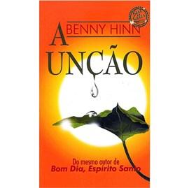 A Unção | Grande | Benny Hinn