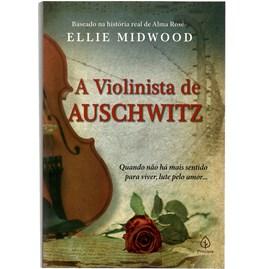 A Violinista de Auschwitz   Ellie Midwood