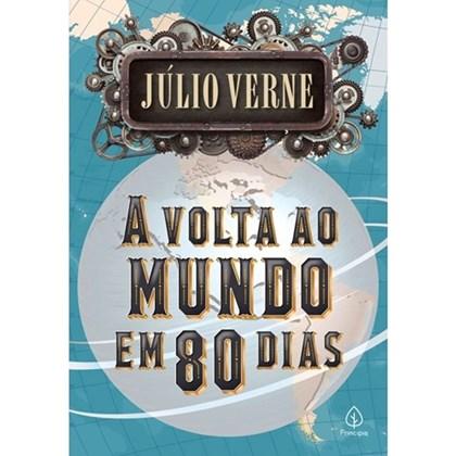 A Volta ao Mundo em 80 Dias | Júlio Verne