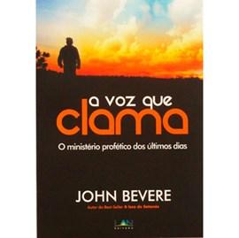 A Voz Que Clama | John Bevere