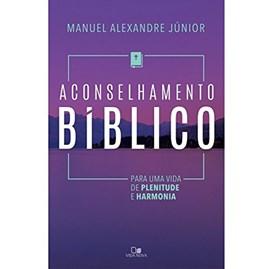 Aconselhamento Bíblico | Manuel Alexandre Junior