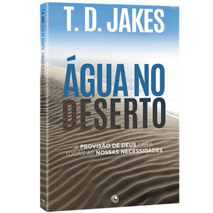 Água no Deserto   T. D. Jakes