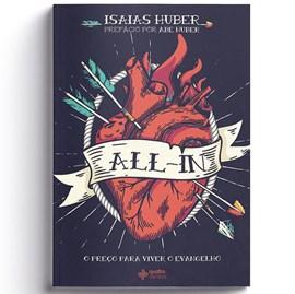 All-in O Preço para viver o evangelho | Isaias Huber